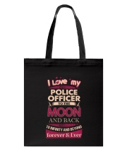 I love my Police Officer to the Moon Tote Bag thumbnail