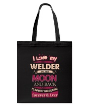 I love my Welder to the Moon Tote Bag thumbnail