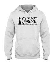 Black Queen - The Most Powerful piece in the game Hooded Sweatshirt tile