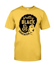 Pretty Black And Educated Classic T-Shirt front