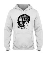 Pretty Black And Educated Hooded Sweatshirt tile