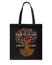 Imagine all the people living life in peace Tote Bag thumbnail