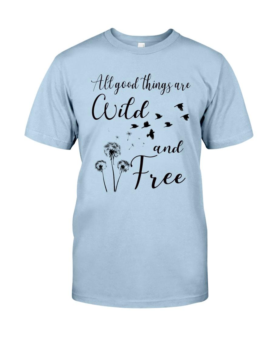 All good things Classic T-Shirt
