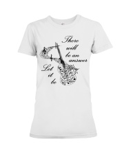 BLACK THERE WILL BE AN ANSWER Premium Fit Ladies Tee thumbnail