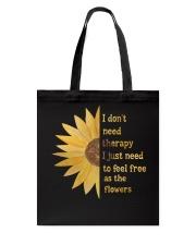 I don't need therapy  Tote Bag thumbnail