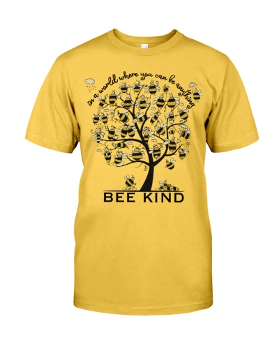 In A World Where You Can Be Anything-Bee Kind