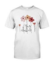 Live - Laugh - Love Classic T-Shirt front