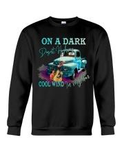 On A Dark Desert Highway Cool Wind In My Hair Crewneck Sweatshirt thumbnail