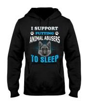 I Support PUTTING Animal Abuser TO SLEEP Hooded Sweatshirt thumbnail