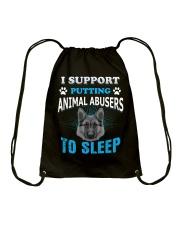 I Support PUTTING Animal Abuser TO SLEEP Drawstring Bag thumbnail
