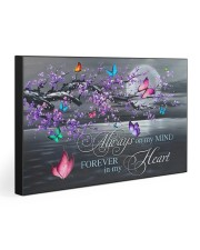 ALWAYS ON MY MIND FOREVER IN MY HEART  30x20 Gallery Wrapped Canvas Prints front