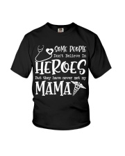 SOME PEOPLE DON'T BELIEVE IN HEROES Youth T-Shirt front