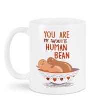 YOU ARE MY FAVOURITE HUMAN BEAN Mug back