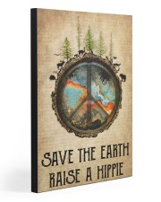 SAVE THE EARTH RAISE A HIPPIE 20x30 Gallery Wrapped Canvas Prints front