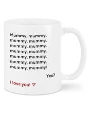 MUMMY I LOVE YOU  Mug front