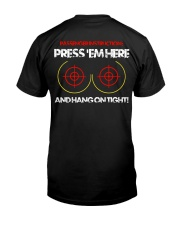 PRESS'EM HERE AND HANG ON TIGHT - MB325 Classic T-Shirt back