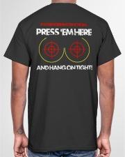 PRESS'EM HERE AND HANG ON TIGHT - MB325 Classic T-Shirt garment-tshirt-unisex-back-04