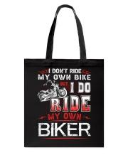 I DO RIDE MY OWN BIKER  - MB247 Tote Bag thumbnail