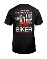 I DO RIDE MY OWN BIKER  - MB247 Classic T-Shirt back