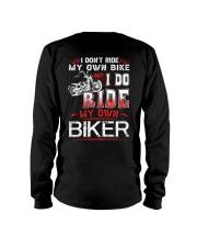 I DO RIDE MY OWN BIKER  - MB247 Long Sleeve Tee thumbnail