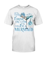 I'M A MERMAID - MB135 Classic T-Shirt front