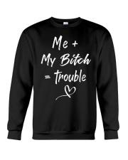 Me and my bitch Crewneck Sweatshirt thumbnail
