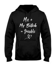 Me and my bitch Hooded Sweatshirt thumbnail