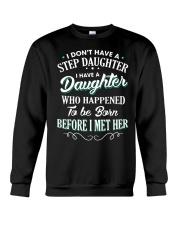 I don't have a Stepdaughter - MB25  Crewneck Sweatshirt thumbnail