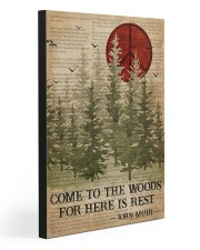 COME TO THE WOODS FOR HERE IS REST  20x30 Gallery Wrapped Canvas Prints front