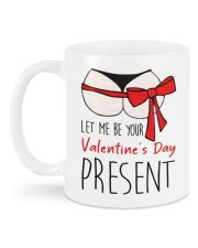 LET ME BE YOUR VALENTINE'S DAY PRESENT Mug back