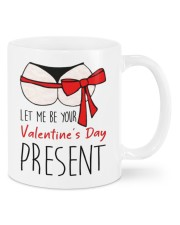 LET ME BE YOUR VALENTINE'S DAY PRESENT Mug front