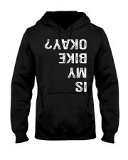 IS MY BIKE OKAY - MB328 Hooded Sweatshirt thumbnail