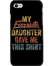 MY FAVORITE DAUGHTER GAVE ME THIS SHIRT - MB96 Phone Case thumbnail