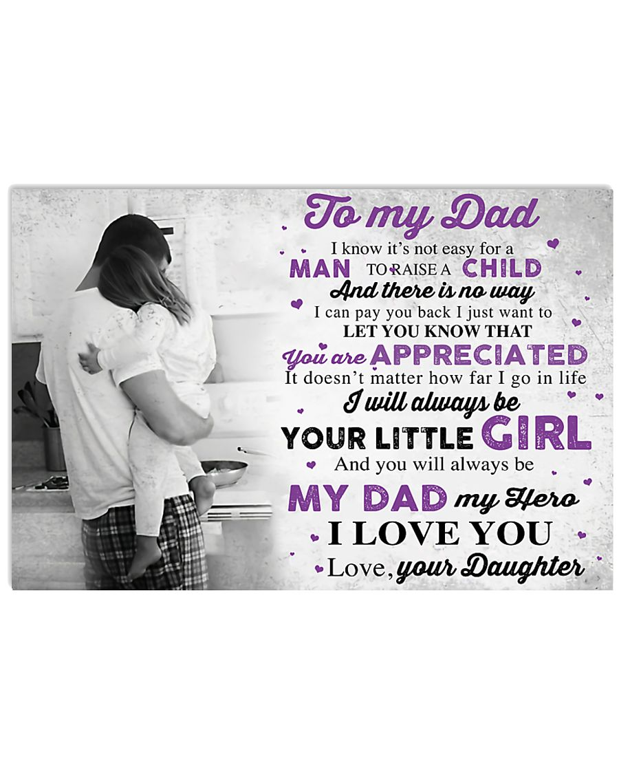 TO MY DAD - MB268 24x16 Poster