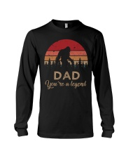 DAD YOU'RE A LEGEND - MB87 Long Sleeve Tee thumbnail