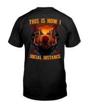 THIS IS HOW I SOCIAL DISTANCE  Classic T-Shirt back