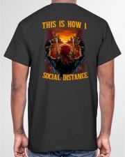 THIS IS HOW I SOCIAL DISTANCE  Classic T-Shirt garment-tshirt-unisex-back-04