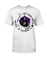 NOT EVERY WITCH LIVES IN SALEM Classic T-Shirt front