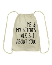ME AND MY BITCHES TALK SHIT ABT YOU - MB327 Drawstring Bag thumbnail