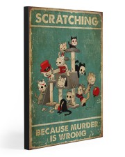 SCRATCHING BECAUSE MURDER IS WRONG  20x30 Gallery Wrapped Canvas Prints front