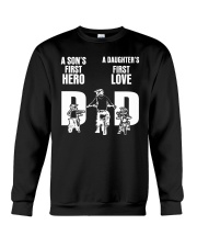 A SON'S FIRST HERO A DAUGHTER'S FIRST LOVE   Crewneck Sweatshirt thumbnail