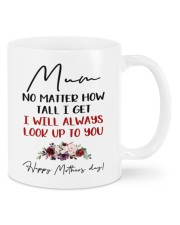 I WILL ALWAYS LOOK UP TO YOU Mug front