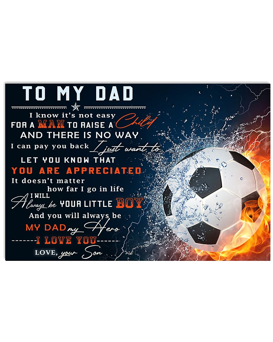 TO MY DAD - MB296 36x24 Poster