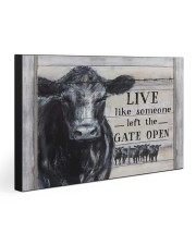 LIVE LIKE SOMEONE LEFT THE GATE OPEN 30x20 Gallery Wrapped Canvas Prints front