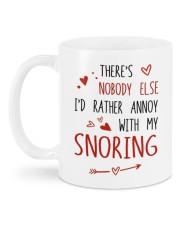 NOBODY ELSE I'D RATHER ANNOY WITH MY SNORING Mug back