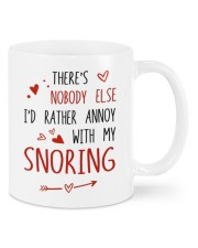 NOBODY ELSE I'D RATHER ANNOY WITH MY SNORING Mug front