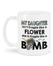 MY DAUGHTER IS FRAGILE LIKE A BOMB Mug back