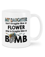 MY DAUGHTER IS FRAGILE LIKE A BOMB Mug front