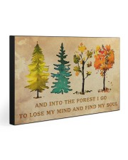 INTO THE FOREST I GO  30x20 Gallery Wrapped Canvas Prints front