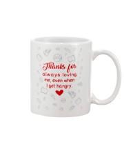 THANKS FOR ALWAYS LOVING ME  Mug front